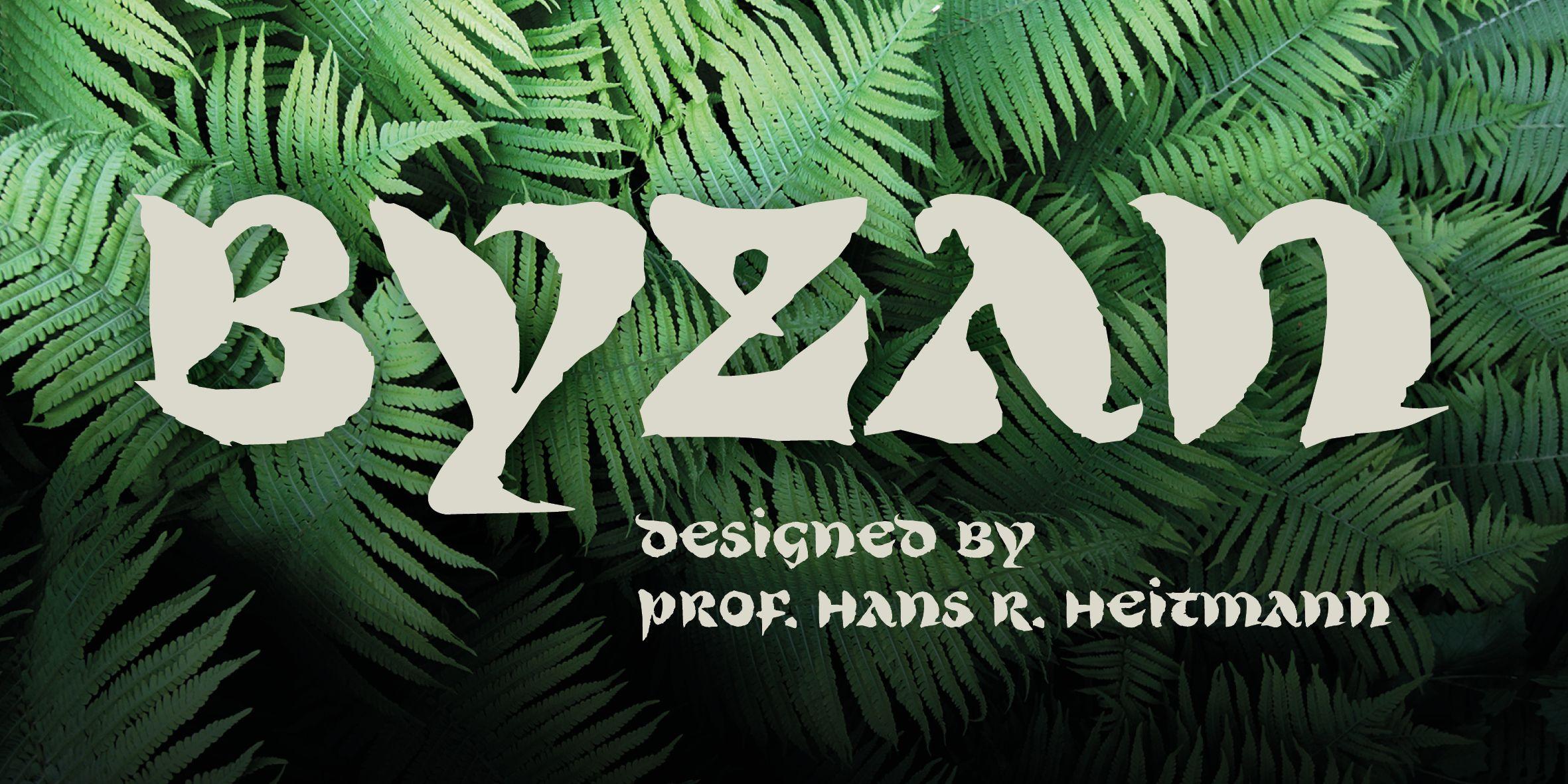 Poster: Byzan Font designed by prof. Hans R. Heitmann