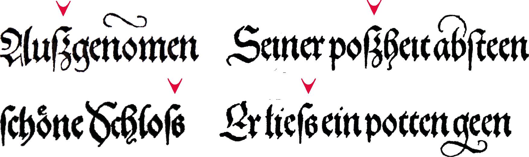 Beispiele für verschiedene Versionen des scharfen s aus dem Theuerdank